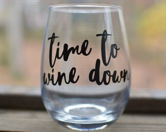 Time to Wine Down-Stemless Wine Glass- 15 oz