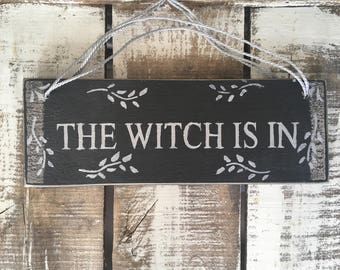 Witch Sign. The Witch Is In. Reversible Sign. Front Door Sign. Halloween Sign. Hallowe'en Decor. Handpainted Sign.