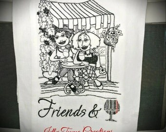 Friends & Wine Priceless,  Embroidered Flour Sack Towels Gourmet Kitchen Towels, Custom Towels, Bridesmaid Gifts, Unique Gifts for Her!