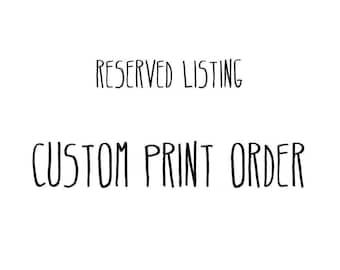 Custom Print Order For Michelle DiDio