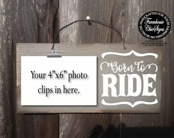 born to ride, horseback riding, bike ride, dirt bike, mountain bike, motorcycle, riding sign, riding decor