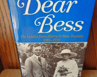 Dear Bess Book Letters Between Harry to Bess Truman 1910-1959 with newspaper articles hardcover Book Vintage Book Historical Book