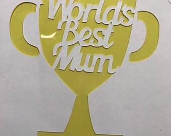 SALE! Hand Cut 'World's Best Mum' TrophyPapercut Card
