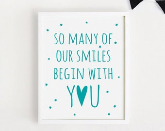 Digital print - So many of our smiles begin with you Printable baby quotes Poster Sign Blue print Cute Nursery Wall Decor Download 5x7, 8x10