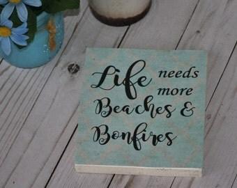 Wooden beach sign, beach room decor, Life needs more beaches and bonfires, beach lover gift, wood beach signs, beach house signs