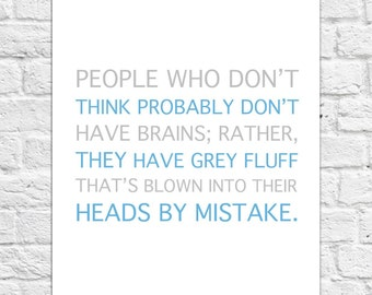 People Who Don't Think... - Winnie The Pooh Quote - Poster/Art Print A4 Size