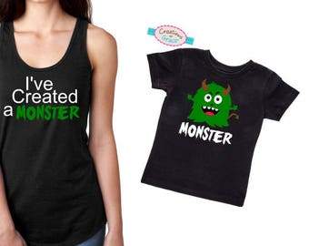 Ive Created a monster Mommy & Me Set