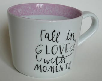 "Cup ""Fall in Love with moments"""