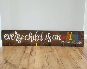 Every Child is an Artist, Hand-Painted Wood Sign with Clips