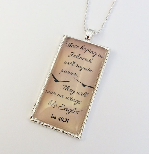 "JW Rectangle Glass Pendant and chain.  ""Those hoping in Jehovah...."" .  Available in silver tone or antique brass. 25mm x 55mm glass"