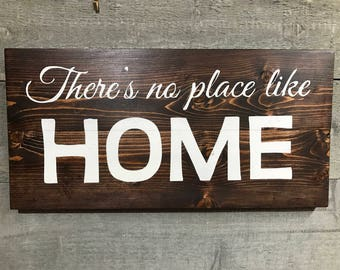 There's No Place Like Home Wood Sign