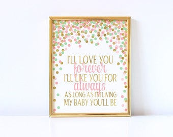 I'll Love You Forever I'll Like You For Always Quote Print Pink Mint Green And Gold Nursery Decor Baby Girl Nursery Wall Art Birthday Sign