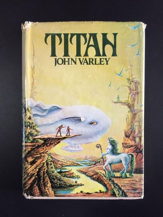 Titan, John Varley, 1979,...