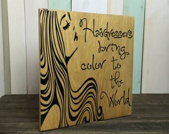 Hairdresser Sign - Hair Stylist Sign - Salon Sign - Wood Sign - Wooden Sign - Hair Salon Decor - Gift for Hairdresser - Hair Stylist Gift