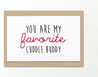 you are my favorite cuddle buddy // funny greeting cards // relationship card // love card // romantic card