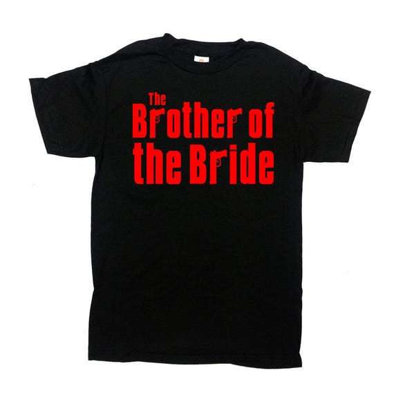 Brother Of The Bride Shirt Wedding Party T Shirt Brother In