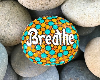 painted rock / painted stone / breathe / word rock / inspriration / rock art / special gift