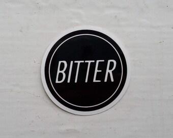 Believe Bitter Sux Sticker Pack