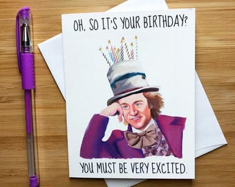 Willy Wonka Birthday Card, Willy Wonka Chocolate Bar, Willy Wonka Golden Ticket, Charlie and the Chocolate Factory, Funny Birthday Card