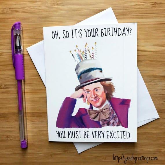 Willy Wonka Birthday Card Willy Wonka Chocolate Bar Willy