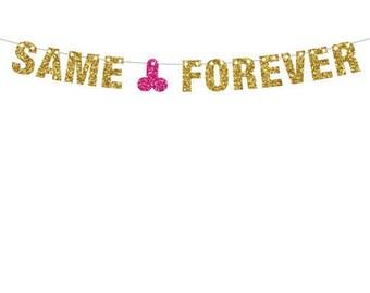 Same Penis Forever, Bachelorette Banner, Bachelor Banner, Glitter Banner, Wedding Shower Decor, XRated Decor