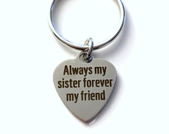 Sister KeyChain, Sisters Keyring, Gift for Sister from Brother, Always my sister forever my friend, Sister Key Chain Purse Charm Luggage Tag