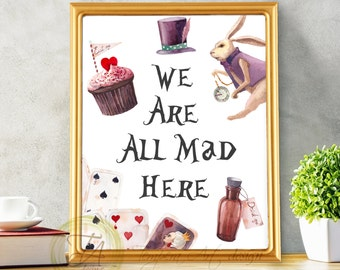 We Are All Mad Here, Alice In Wonderland Print, Weu0027re All Mad