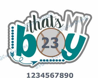That's my boy, Baseball svg, Baseball mom SVG Baseball cut file with numbers, Softball Monogram SVG Png Eps Dxf Cricut DS, Silhouette Studio