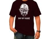 "Breaking Bad Heisenberg - ""SAY MY NAME"" - 100% cotton Black TShirt Short Sleeve"