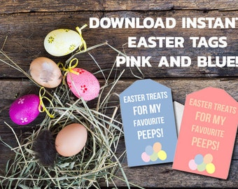 12 PRINTABLE EASTER Tags - Treats For My Favorite Peeps - Mini Eggs - Pink/Blue Easter Tags - Instant PDF Download - Easter Treats -