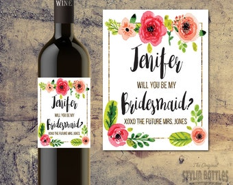 Custom MAID OF HONOR Proposal Wine Bottle Label, Asking Maid of Honor, Wine Bottle Labels, Will you be my Maid of Honor, Be my Bridesmaid