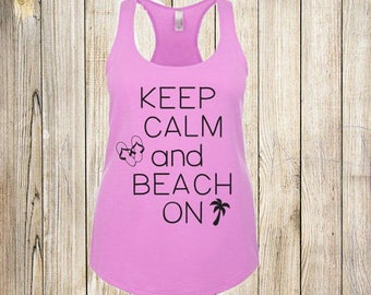Keep Calm and Beach On
