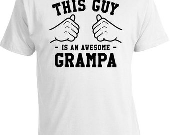 This Guy Is An Awesome Grampa Papa T Shirt Grandpa TShirt Fathers Day Shirt Grandfather Gifts Family Clothes Grandparent Mens Tee TGW-334