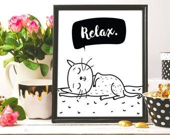 Relax, Cat print, Relax print, Printable wall art, Quote print, Cat illustration, ink art, inspirational quote, printable art, digital print