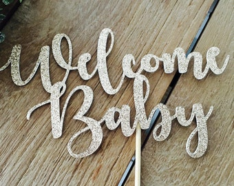 Welcome Baby Cake Topper, Baby Shower Cake Topper, Baby Shower Glittery Cake Topper, Topper Gender Reveal Party.