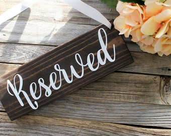Reserved Wooden Sign| Rustic Wedding Decor| Wooden Wedding Decor| Table Sign| Farmhouse Wedding| Spring Wedding| Winter Wedding