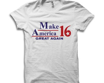 Make America Great Again T Shirt - Trump News, President Trump, Trump Hat, Donald Trump, Funny Shirts by Raw Clothing