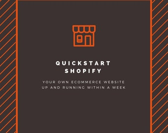 Quick Start Shopify - your own ecommerce website in less than a week