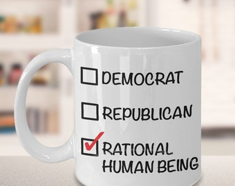Funny Political Gifts - Libertarian Mug - Politics - Political Parties - Political Junkie Rational Human Being Coffee Mug Independent Voter
