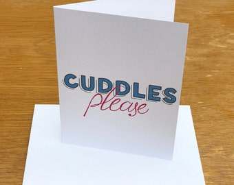 Cuddles Please card - Valentine's Card, Love, Portrait, Landscape