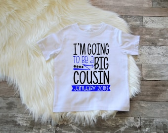 Boys Big Cousin Shirt Personalized Big Cousin Shirt Pregnancy Announcement I'm Going To Be A Big Cousin Big Cousin Cousin shirt Cousin T