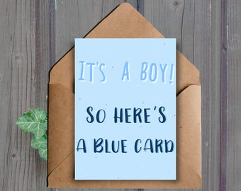 DIGITAL DOWNLOAD, Funny Baby Shower Card, Printable Card, It's A Boy, Baby Boy Card, Sarcastic, Pregnancy Card, Blue Card, New Parent Card