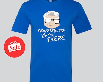 Up Adventure Is Out There Disney's Mens Shirt. Carl Shirt. Disney's Up Shirt. Disneyland Shirt. [E0151]
