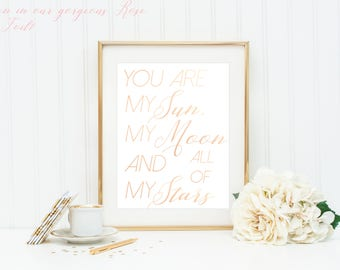 You Are My Sun My Moon And All Of My Stars / EE Cummings / Nursery Print / Baby Room Decor / Rose Gold Nursery / Foil Print / Gift For Her