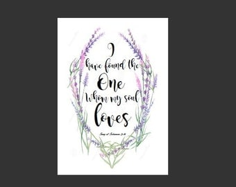 "4x6 Song of Solomon 3:4 ""I have found the one whom my soul loves"", Bible verse art, Christian Scripture print, love quotes"