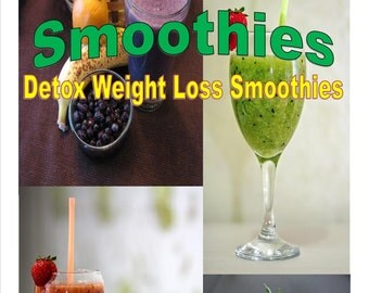 Smoothies - Detox Weight Loss Smoothies