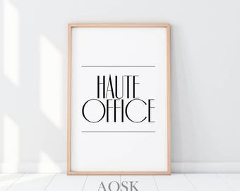 Haute Office Printable, Coco Chanel Wall Art, Fashion Poster Print, Boss Lady Office Decor, Elegant, Typography Print, Gift for Girlboss