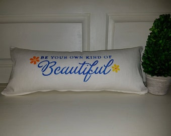 """Handmade Lumbar Pillow Cover - """"Be your Own Kind of Beautiful"""""""