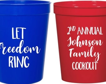 Let freedom ring fourth of july stadium cups - 4th of july stadium cups - independence day - family reunion stadium cups