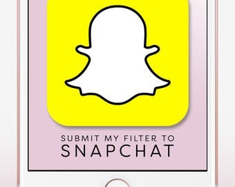Submit Your Filter to Snapchat, Geofilter Upload, Geofilter Submission